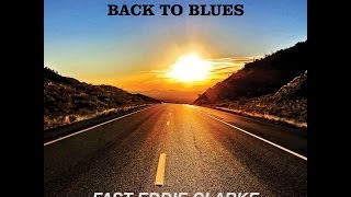 'Fast' Eddie Clarke ft. Bill Sharpe - Make My Day (From the new album Make My Day - Back To Blues)