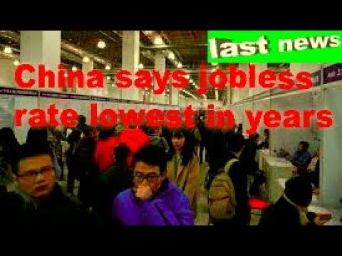 China says jobless rate lowest in years