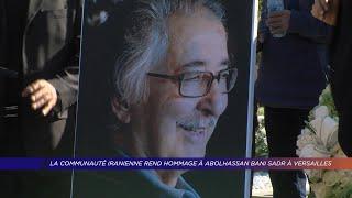 Yvelines   La communauté iranienne rend hommage à Abolhassan Bani Sadr à Versailles