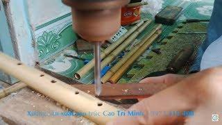 Cách làm ra một cây sáo (cao trí minh)