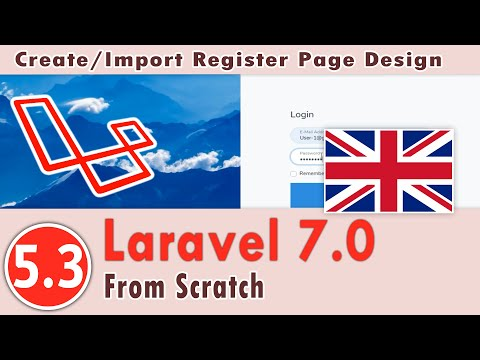 5.03 - Laravel 7.0 Course - Create The Authentication System - Create/Import Register Page Design