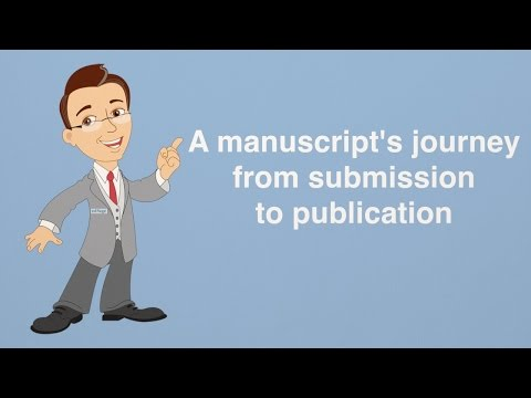 The journey of a manuscript from submission to publication