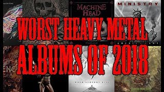 The Top 5 WORST Metal Albums of 2018