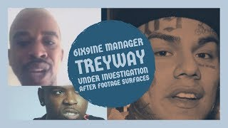 6IX9INE Manager TREYWAY being investigated after footage surfaces from post Adrien Broner Boxing
