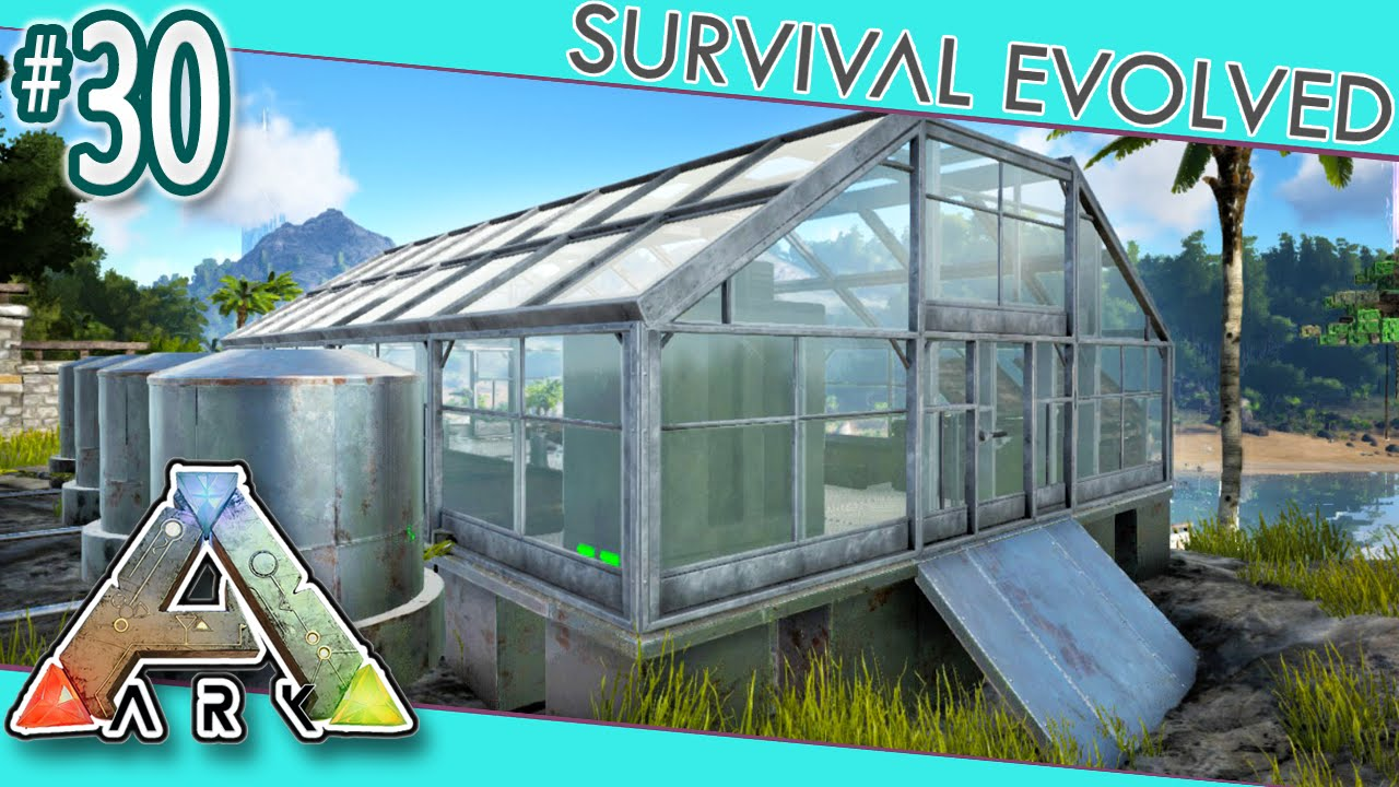 Ark survival evolved greenhouse farm s3e30 youtube malvernweather Image collections