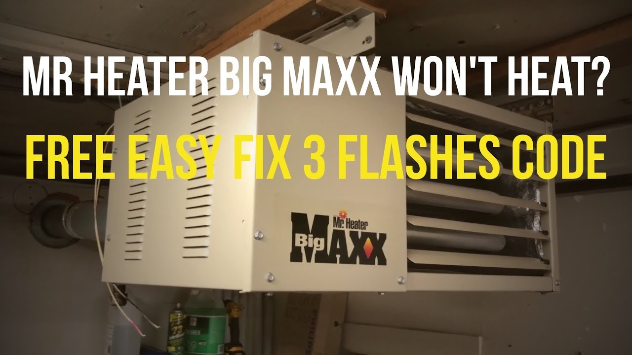 Quick Fix Mr. Heater Big Maxx [Won't Ignite] on