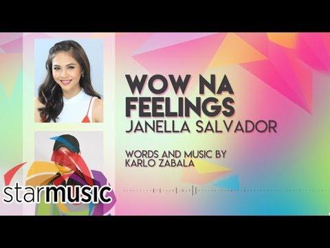 Wow Na Feelings (Audio) 🎵 - Janella Salvador | Himig Handog 2017