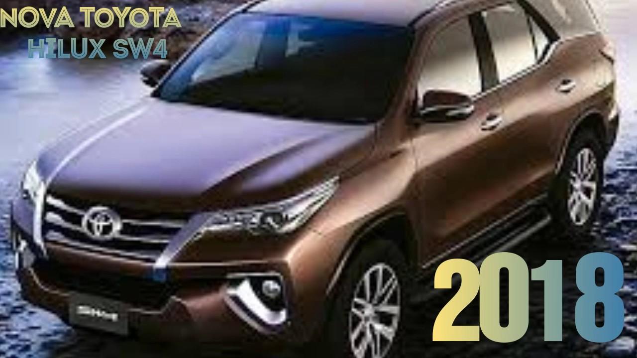 Nova Toyota Hilux Sw4 2017 2018 Youtube