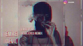 Hippie Sabotage - Devil Eyes (Emre Demir Remix)