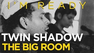 "Twin Shadow ""I"