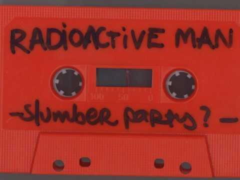 Radioactive Man - Slumber Party (1995) [FULL TAPE]