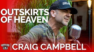 Craig Campbell - Outskirts Of Heaven (Acoustic) // Country Rebel HQ Session