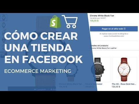 Cómo Crear Una Tienda En Facebook | Cómo Vender En Facebook Y Shopify