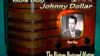 """Yours Truly, Johnny Dollar """"The Picture Postcard Matter""""  Part 1/3 Oldtime Radio Crime Drama"""