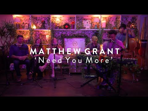 Matthew Grant - Need You More - 'Originals Series'