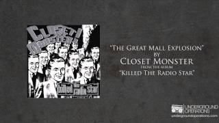 Watch Closet Monster The Great Mall Explosion video