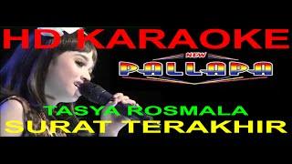 (HD)Karaoke New Pallapa - Tasya Rosmala - Surat Terakhir