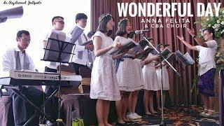 WONDERFUL DAY Welyar Kauntu - Anna Felita & CBA Choir