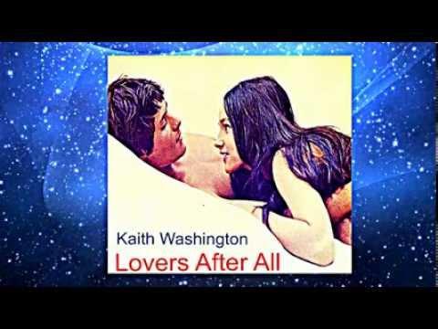 Kaith Washington -  Lovers After All