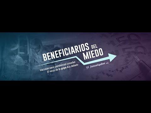Documental BENEFICIARIOS DEL MIEDO. Vacunas para pandemias creadas. El virus de la Gripe A a debate