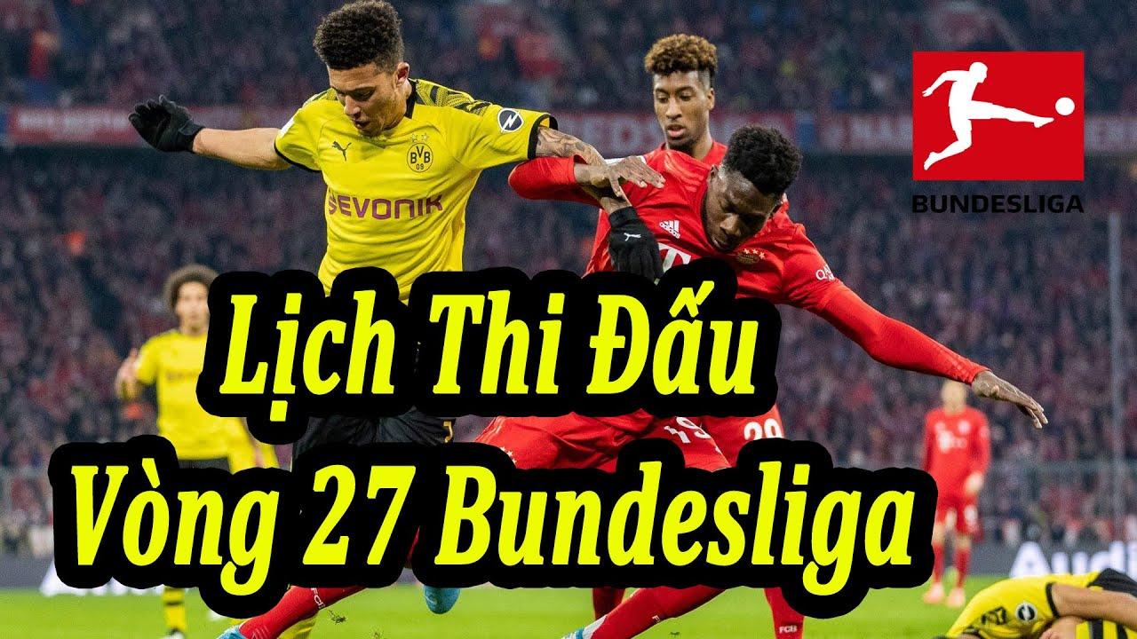 Lịch Thi Đấu Bundesliga Vòng 27 | Bóng Đá Hôm Nay