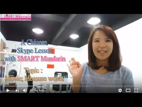 A Chinese Skype Lesson with SMART Mandarin- Movies; Chinese Measure Words