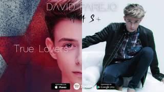 DAVID PAREJO TRUE LOVERS