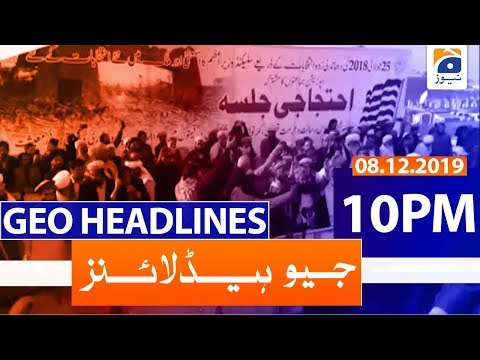 Geo Headlines 10 PM | 8th December 2019