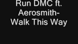 Run DMC- Walk This Way