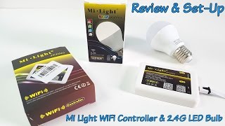 Mi Light WiFi controller and 2.4G Milight E27 LED Bulb REVIEW & Set-Up