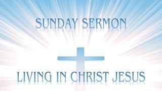 Living In Christ Jesus