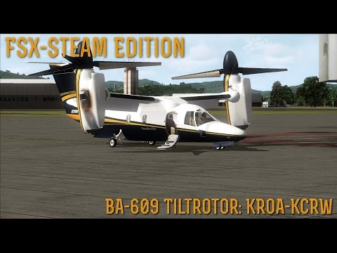 [FSX SE] BA-609 Tiltrotor: KROA To KCRW