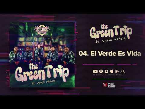 El Verde Es Vida - T3R Elemento - DEL Records 2018