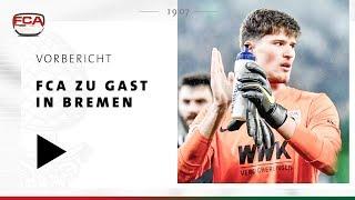 18/19 // Vorbericht // FCA vor Härtetest in Bremen