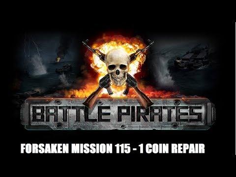Battle Pirates - Forsaken Mission 115 - 1 Coin Repair