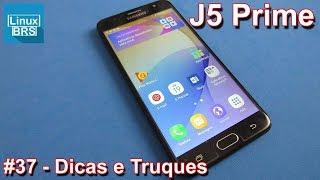 Samsung Galaxy J5 Prime - Dicas e Truques
