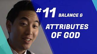 Discipleship (Beginners) - CLASS #11 Balance & Attributes of G…