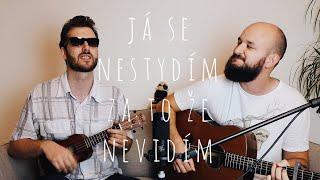 POKÁČ - JÁ SE NESTYDÍM ZA TO ŽE NEVIDÍM ft. MATĚJ ŽALOUDEK