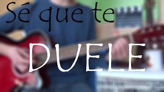 """Cómo tocar  """"Sé Que Te Duele Alejandro Fernández"""" - ft. Morat en Guitarra. TUTORIAL"""
