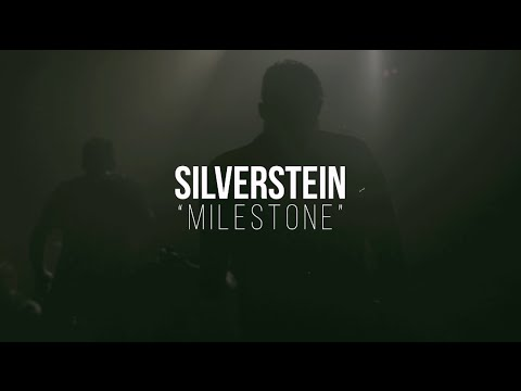 Silverstein - Milestone