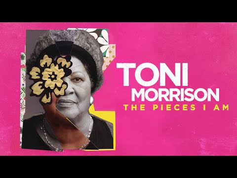 Toni Morrison: The Pieces I Am – Official Trailer