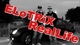 ELoTRiX zeigt sich im Real Life | feat. Montana
