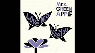 Mrs. GREEN APPLE - Love me, Love you うたってみた