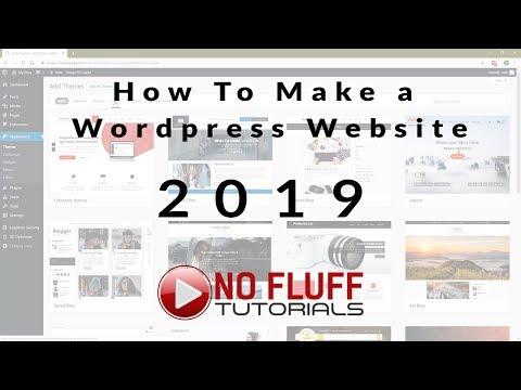 How To Make A WordPress Website in 2019 - NoFluff Tutorial thumbnail