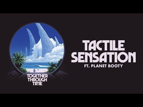 TWRP - Tactile Sensation (feat. Planet Booty)