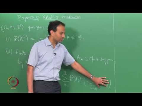 Mod-01 Lec-06 PROPERTIES OF PROBABILITY MEASURES