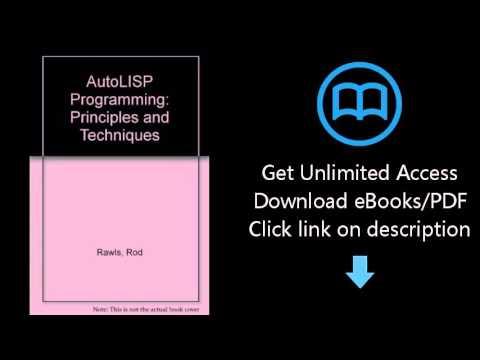 Download AutoLISP Programming: Principles and Techniques PDF