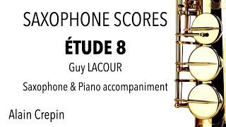 ÉTUDE 8 – Guy LACOUR – Saxophone & Piano accompaniment