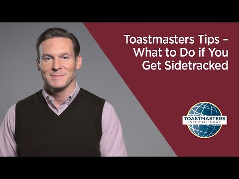 Toastmasters Tips – What to Do if You Get Sidetracked