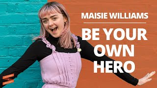 Maisie Williams: Be Your Own Hero with Lewis Howes